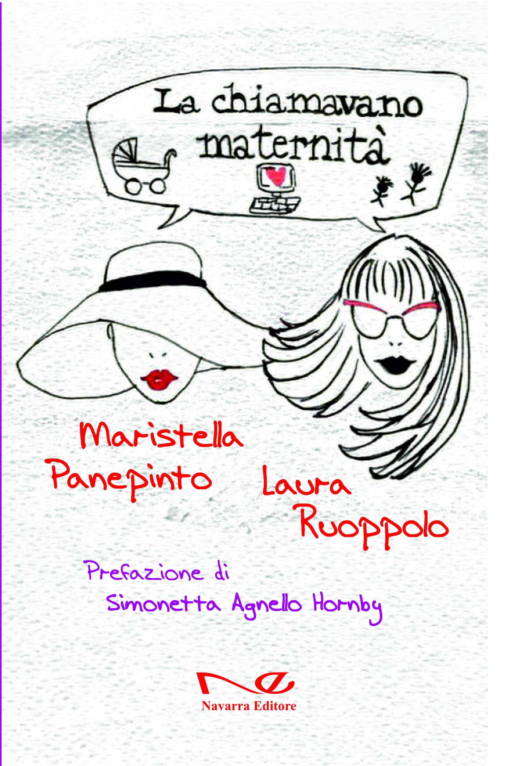 La chiamavano maternità  di Maristella Panepinto e Laura Ruoppolo Prefazione di Simonetta Agnello Hornby